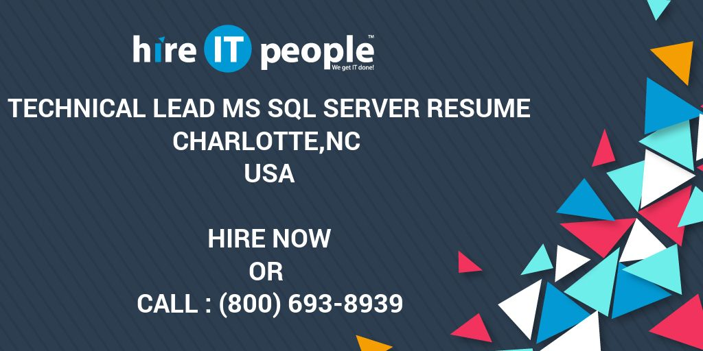 Technical Lead Ms Sql Server Resume Charlotte Nc Hire It