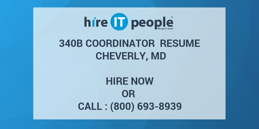 340B Coordinator Resume Cheverly, MD - Hire IT People - We get IT done