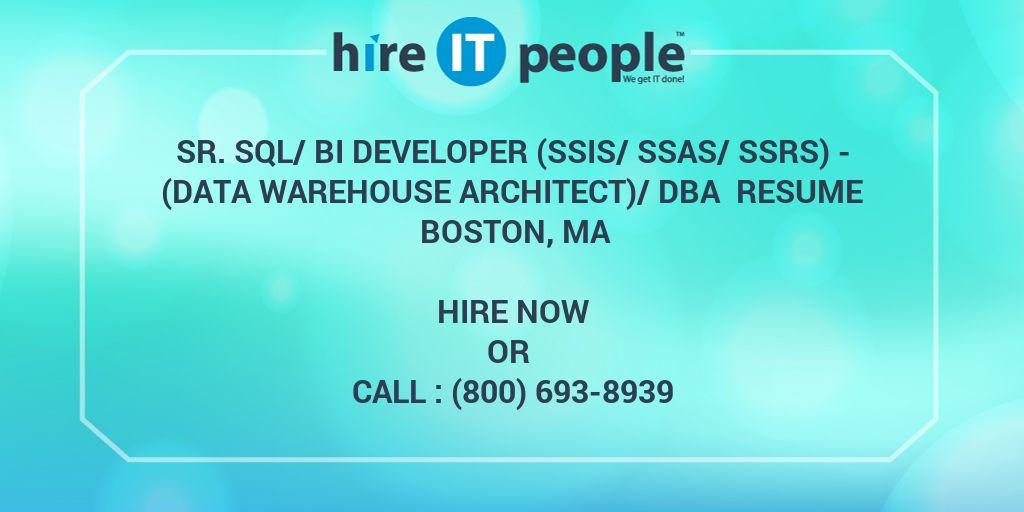 Sr  SQL/BI developer (SSIS/SSAS/SSRS) - (Data warehouse