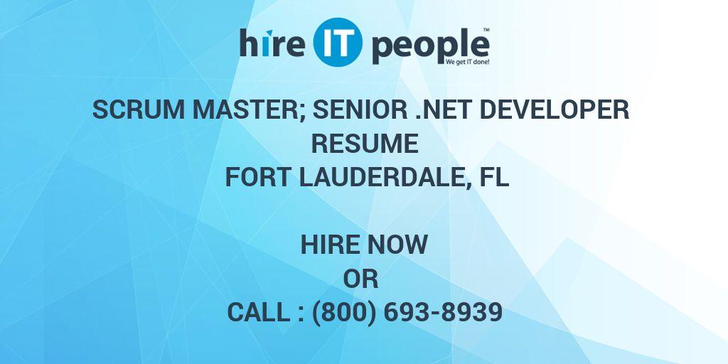 scrum master  senior  net developer resume fort lauderdale  fl - hire it people