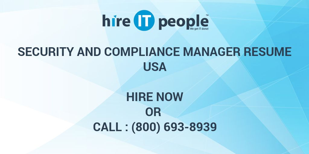 Security and Compliance Manager Resume - Hire IT People - We get IT done