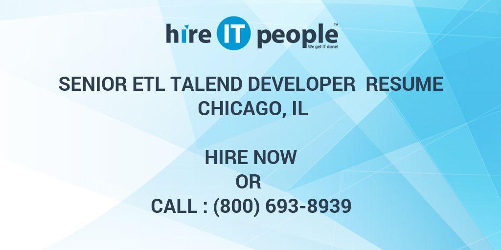 Senior Etl Talend Developer Resume Chicago Il Hire It People We
