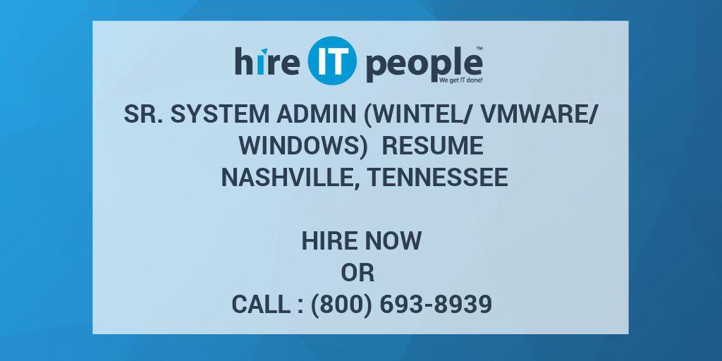 Sr System Admin Wintelvmwarewindows Resume Nashville Tennessee