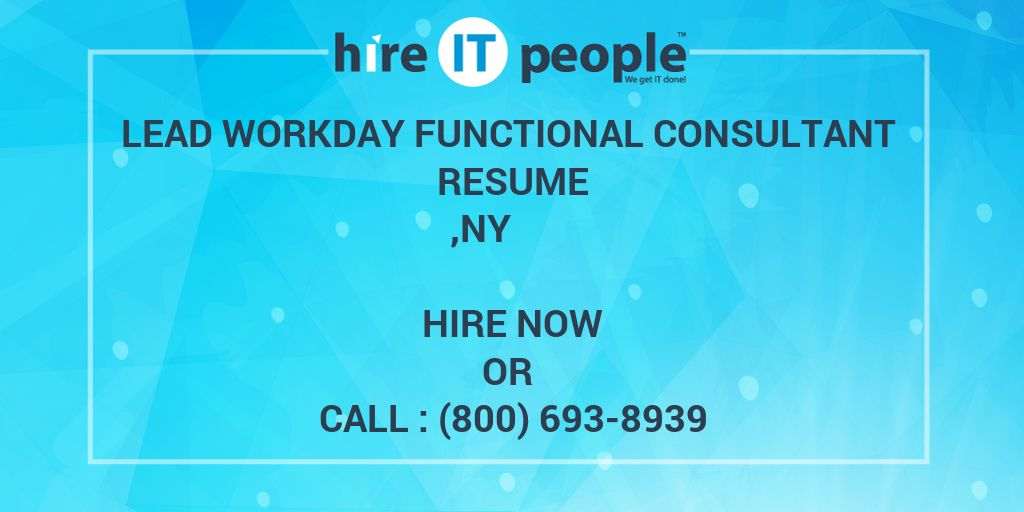 Lead Workday Functional Consultant Resume ,NY - Hire IT