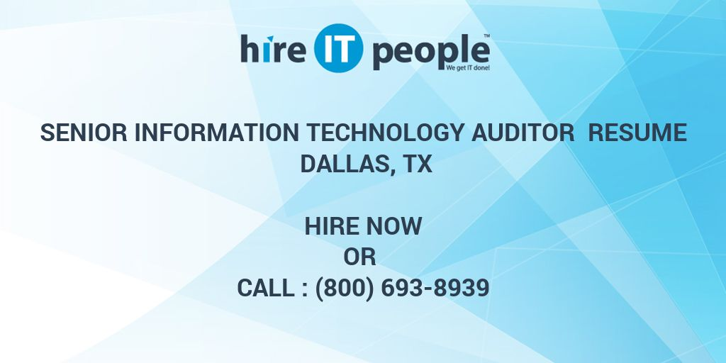 Senior Information Technology Auditor Resume Dallas, TX - Hire IT ...