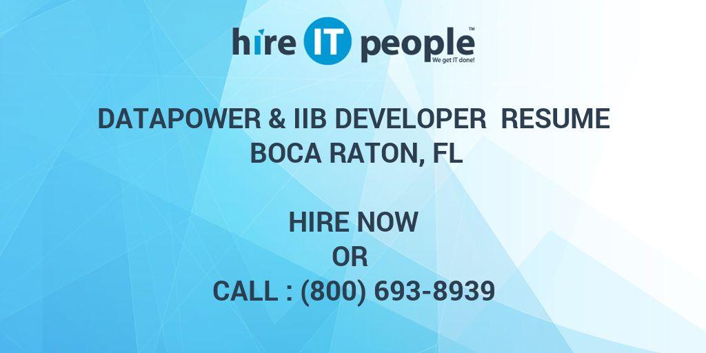 Datapower & IIB Developer Resume Boca Raton, FL - Hire IT