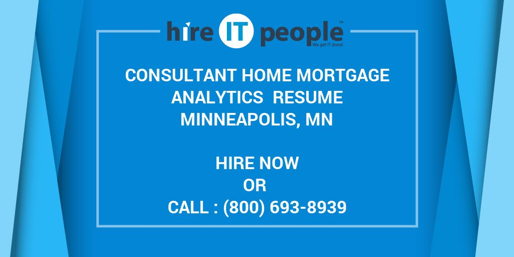 consultant home mortgage analytics resume minneapolis  mn