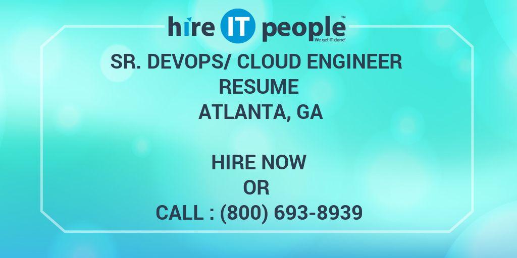 Sr  DevOps/Cloud Engineer Resume Atlanta, GA - Hire IT People - We