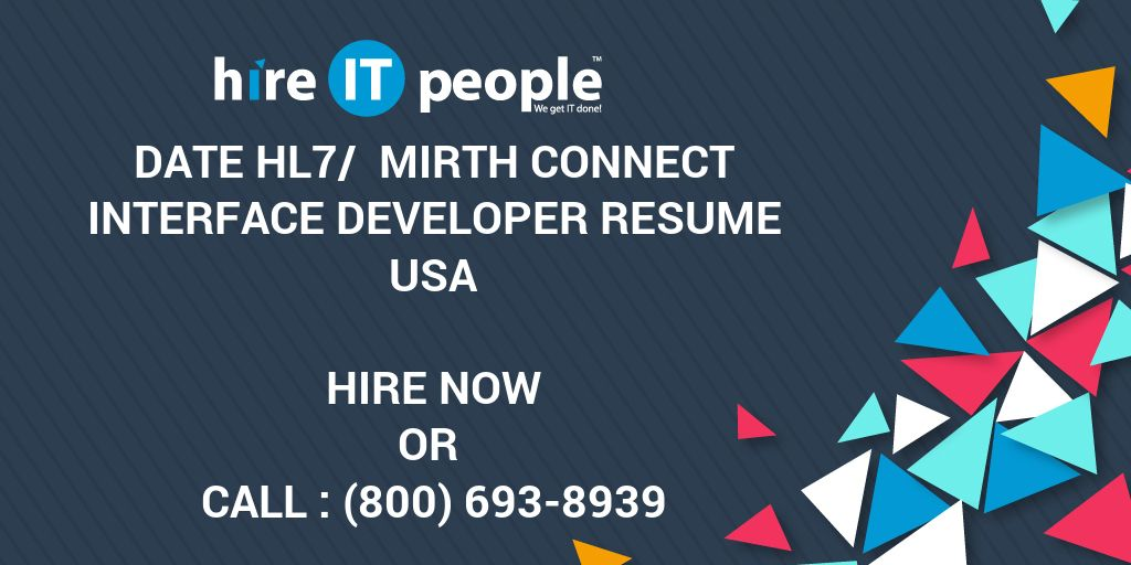 date hl7 mirth connect interface developer resume hire it people