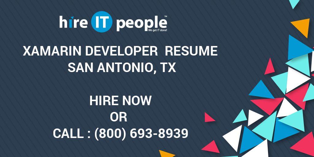 xamarin developer resume san antonio tx hire it people we get