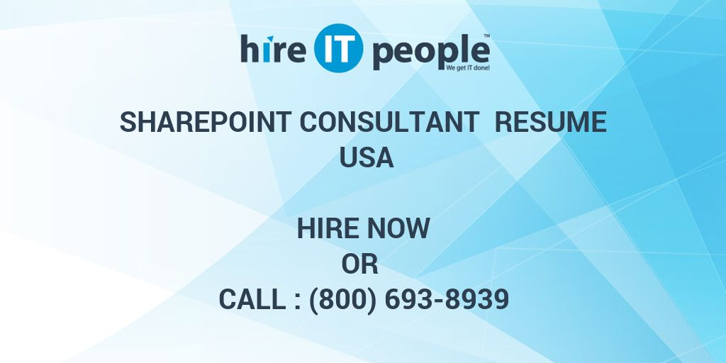 sharepoint consultant resume usa hire it people we get it done