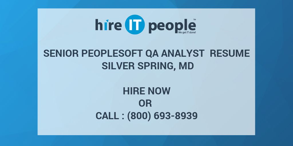 Senior Peoplesoft Qa Analyst Resume Silver Spring Md