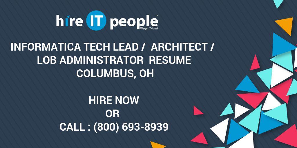 Informatica Tech Lead / Architect / LOB Administrator Resume