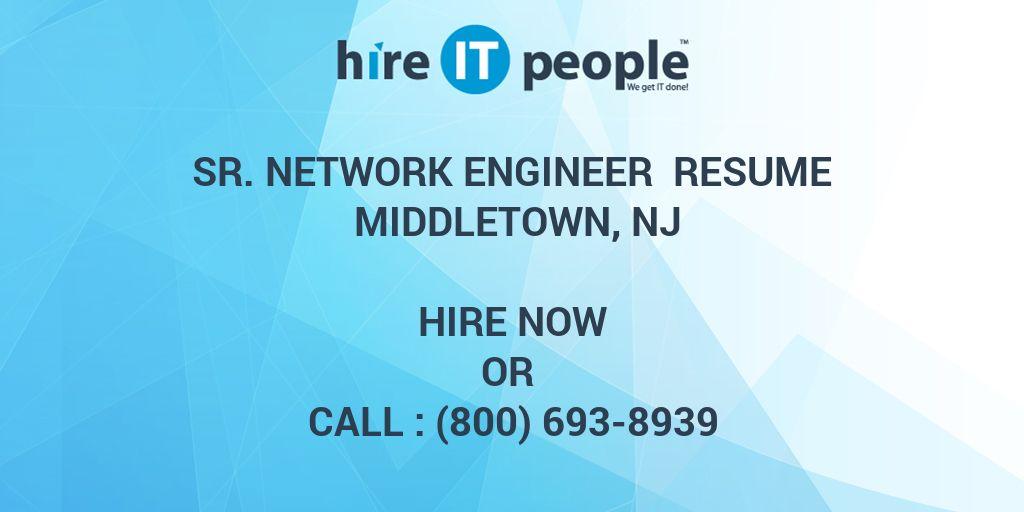Sr  Network engineer Resume Middletown, NJ - Hire IT People - We get