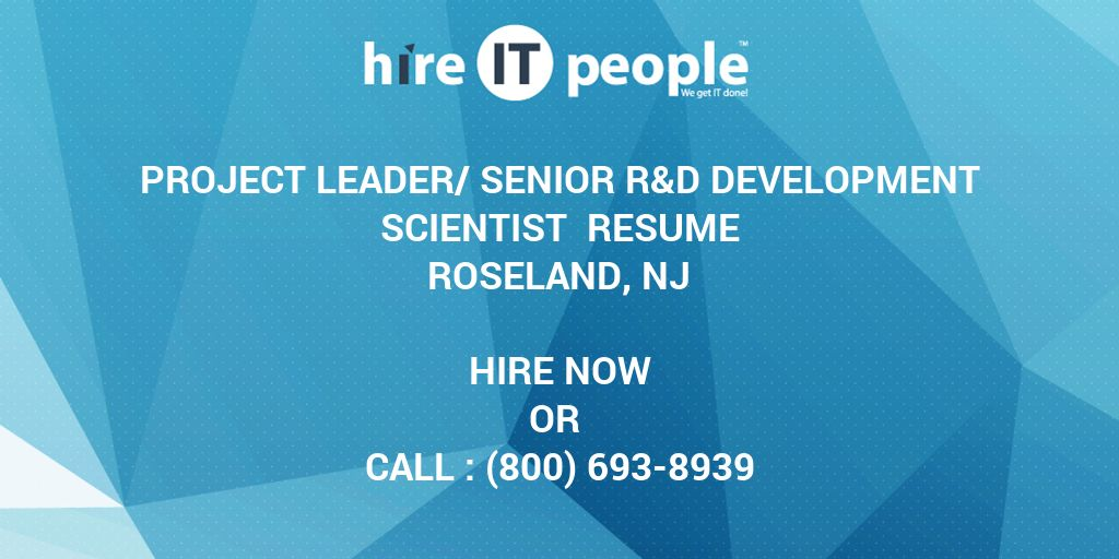 Project Leader/Senior R&D Development Scientist Resume Roseland, NJ ...
