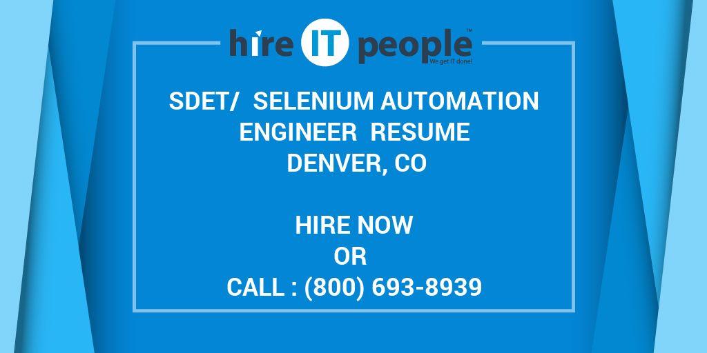 sdet   selenium automation engineer resume denver  co - hire it people