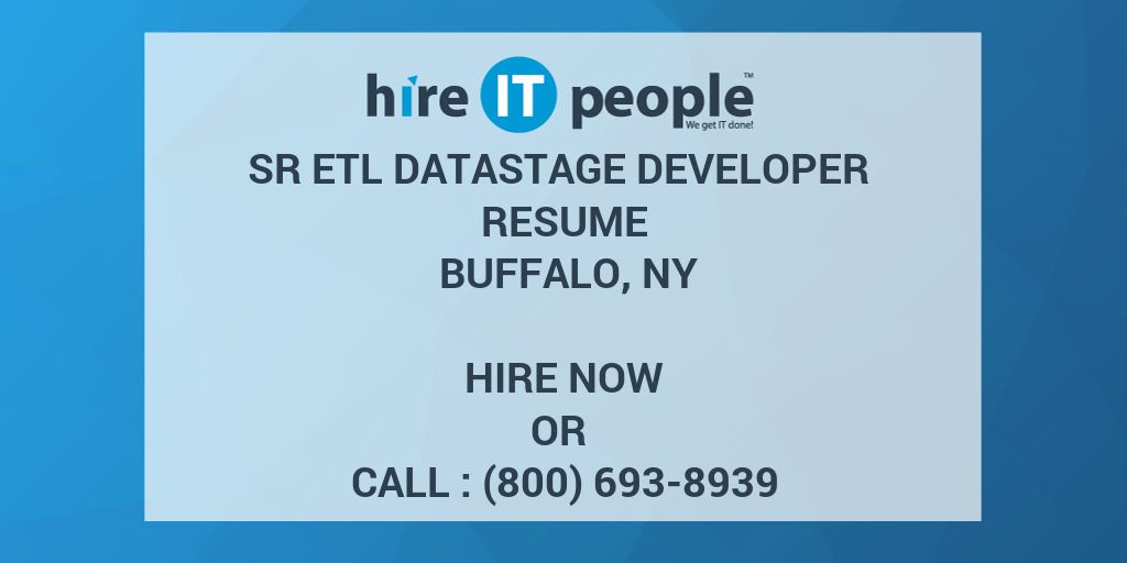 sr etl datastage developer resume buffalo ny hire it people