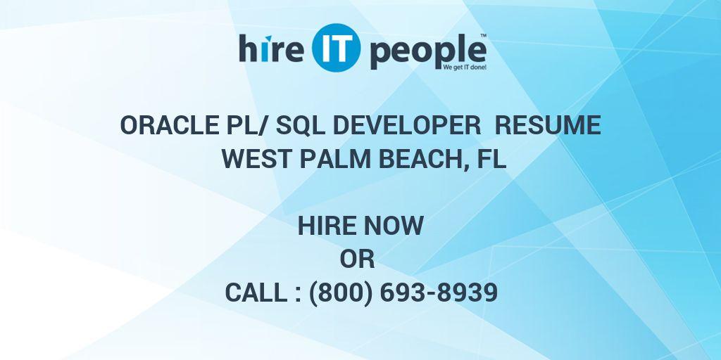 oracle plsql developer resume west palm beach fl hire it people we get it done - Sql Resumes