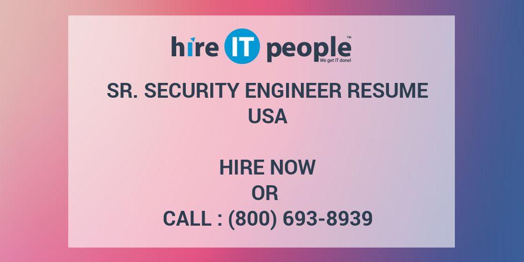 Sr  Security Engineer Resume - Hire IT People - We get IT done
