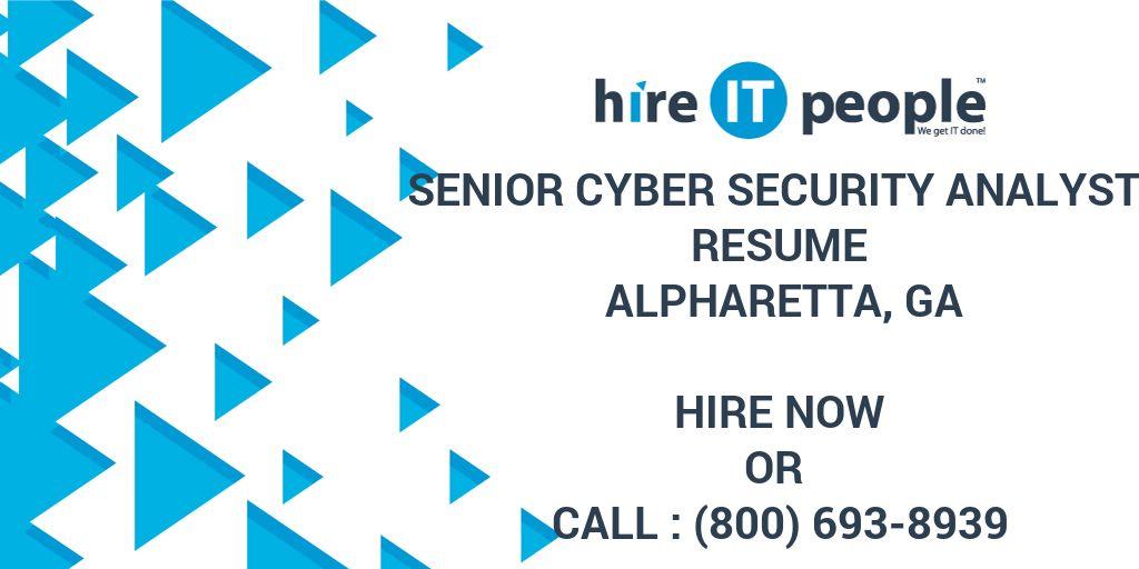 Senior Cyber Security Analyst Resume Alpharetta, GA - Hire